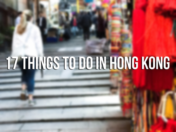 An Honest Guide for Things to do in HongKong