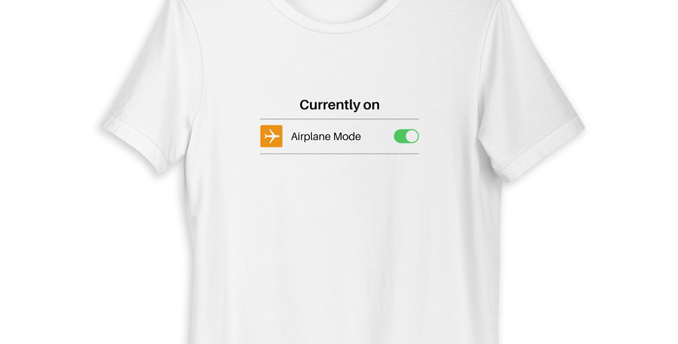 Currently On Airplane Mode Short-Sleeve Unisex T-Shirt