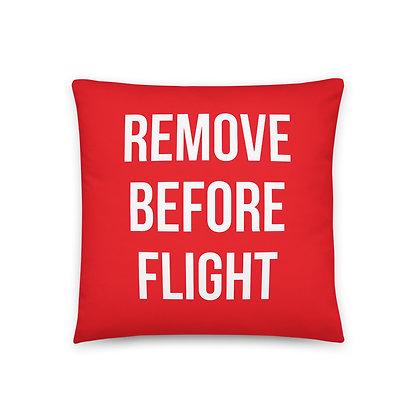 REMOVE BEFORE FLIGHT Basic Pillow