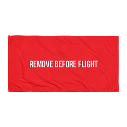 REMOVE BEFORE FLIGHT Towel