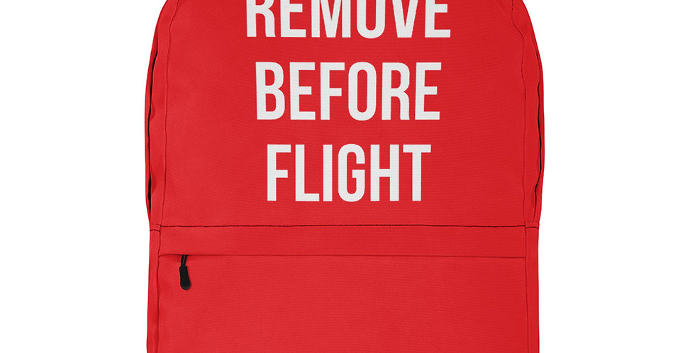 REMOVE BEFORE FLIGHT Backpack