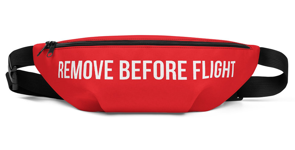REMOVE BEFORE FLIGHT Fanny Pack