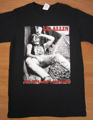 "GG Allin"" You Give Love a Bad Name T-Shirt"