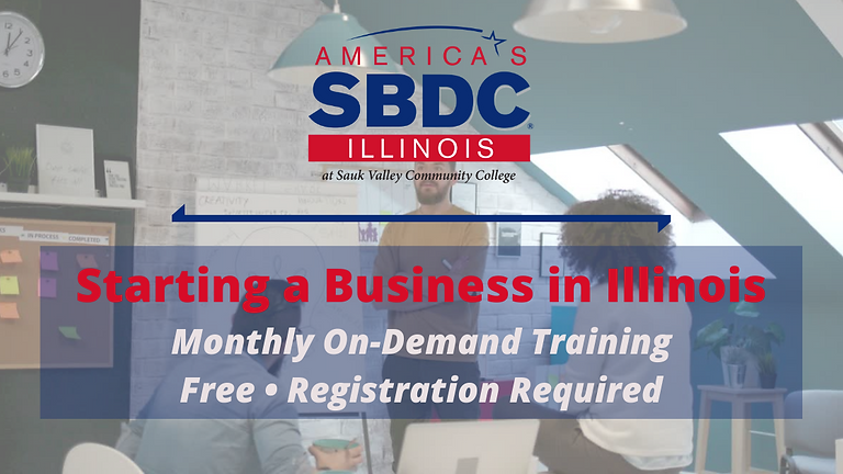 Starting a Business in Illinois - May 2021 On-Demand Training