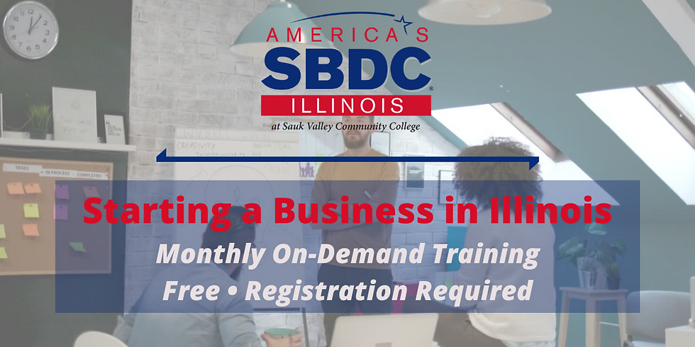 Starting a Business in Illinois - November 2021 On-Demand Training