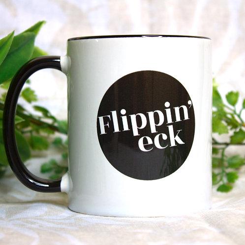 Flippin' eck Mug