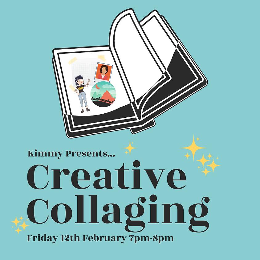 Creative Collaging - February Workshop