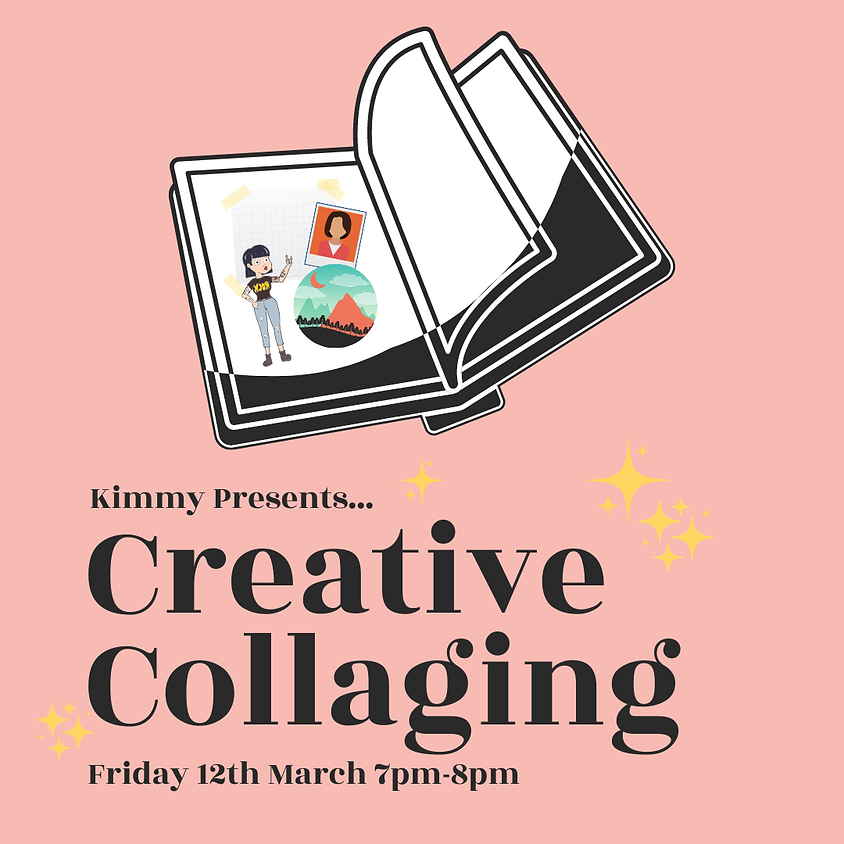 Creative Collaging - March Workshop