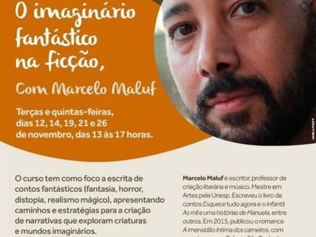 """Curso """"O Imaginário Fantástico na Ficção"""", com Marcelo Maluf"""