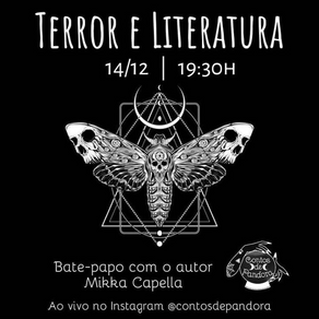 "Live ""Terror e Literatura"", com Mikka Capella"