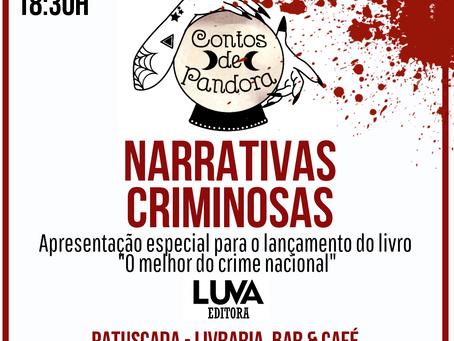 """Narrativas Criminosas: Lançamento do livro """"O melhor do crime nacional"""""""