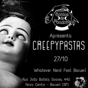 Contos de Pandora apresenta Creepypastas na Whatever Nerd Fest Barueri