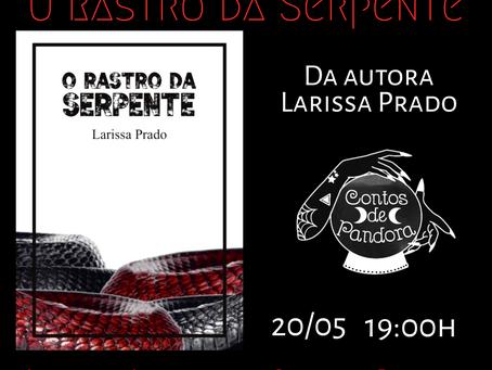 """LIVE Literária: """"O Rastro da Serpente"""""""