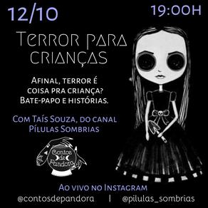 """Live """"Terror para Crianças"""""""