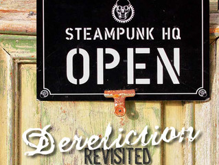 Steampunk : Dereliction Revisited