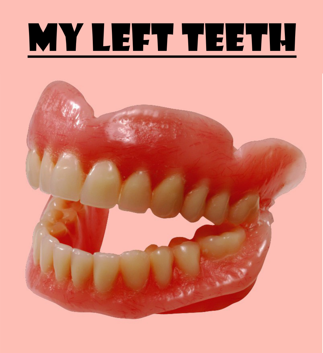 My Left Teeth Poster