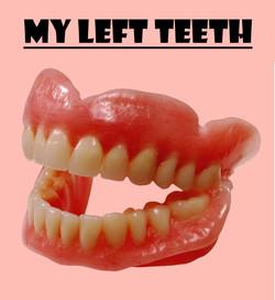 My Left Teeth Poster