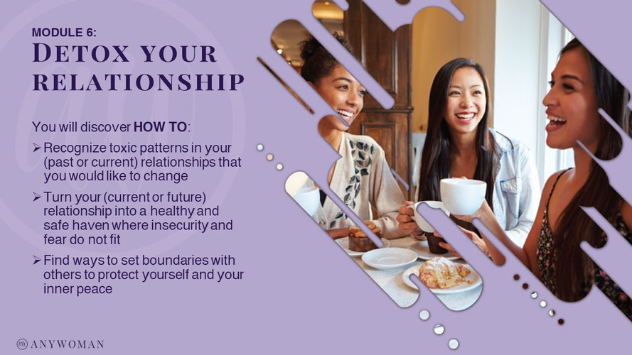 Module 6 - Detox your relationship