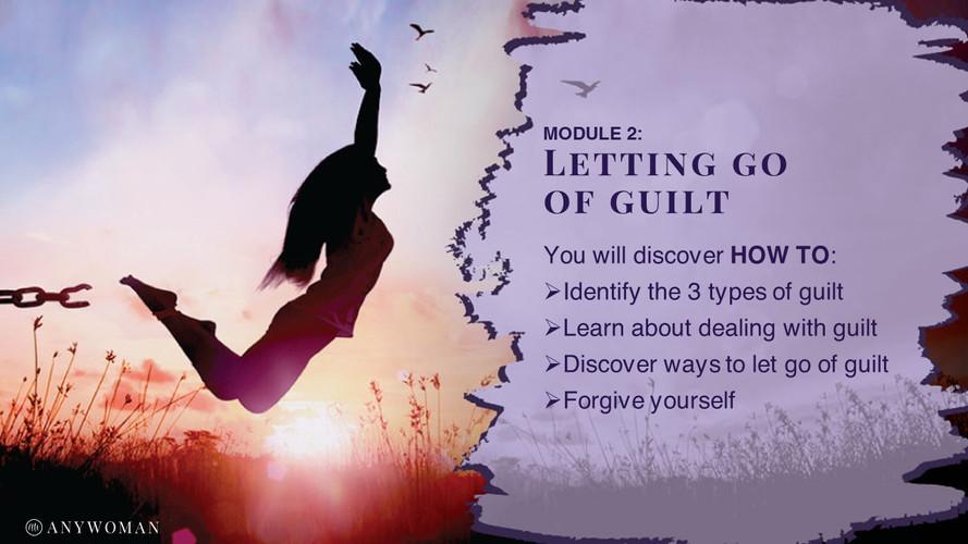 Module 2 - Letting go of guilt