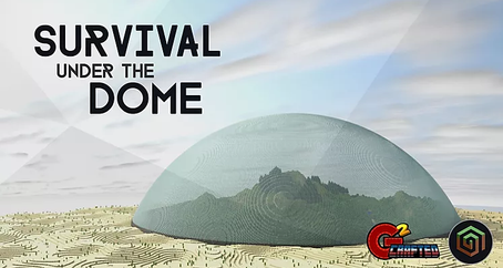 Survival Under the Dome
