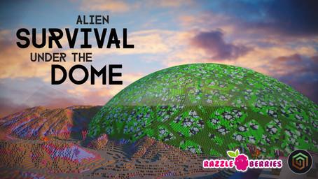 Alien Survival under the Dome