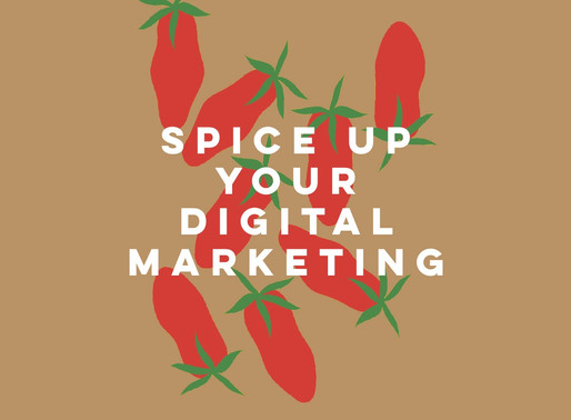 Spice up your digital marketing
