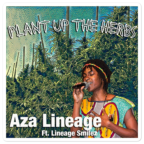 Aza Lineage x More Life Productions - Plant Up The Herbs Sticker