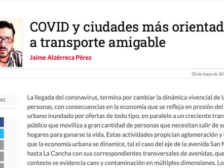 COVID y ciudades más orientadas a transporte amigable