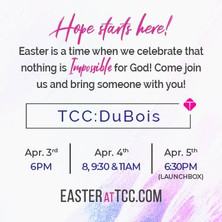 Easter is a time when we celebrate that nothing is impossible for God! On that first Easter, HOPE was on the rise as the sun broke over the horizon! There was a NEW DAWN to a NEW DAY with Jesus walking out of the tomb! Easter is almost here and we HOPE you will be with us! Come join us and bring someone with you!