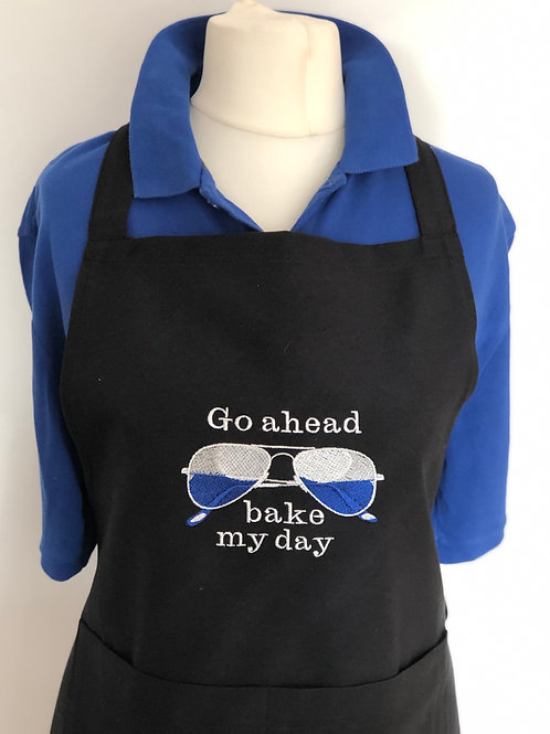 Go Ahead Bake My Day Embroidered Apron