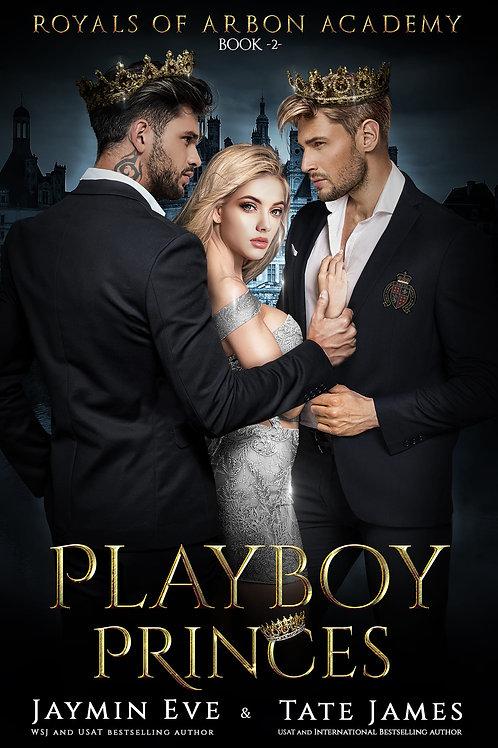 Playboy Princes: Royals of Arbon Academy #2
