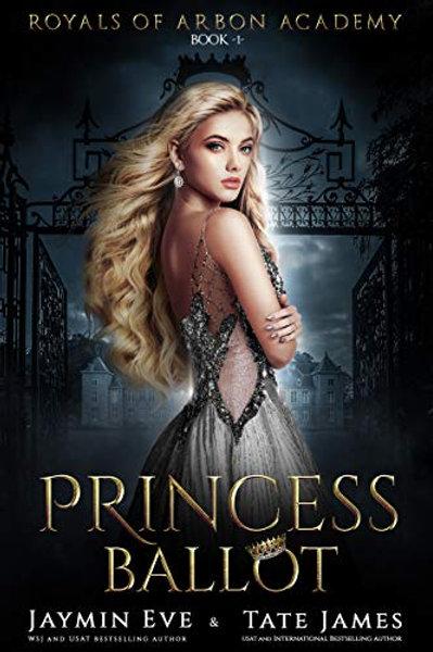 Princess Ballot: Royals of Arbon Academy #1