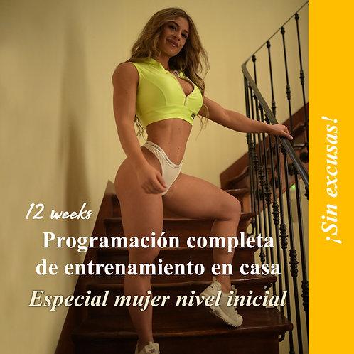 Mujer nivel inicial · Programación completa de entrenamiento en casa