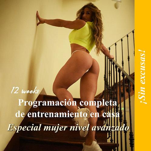Mujer nivel avanzado · Programación completa de entrenamiento en casa