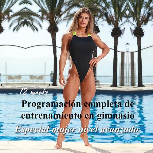 Mujer nivel avanzado · Programación completa de entrenamiento en gimnasio