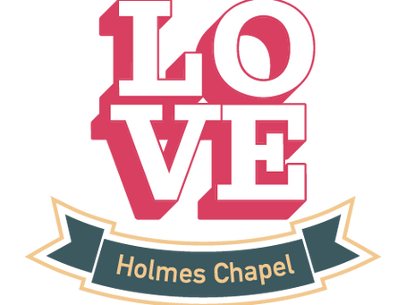 Love Holmes Chapel - Cheshire Best Kept Village Competition 2020