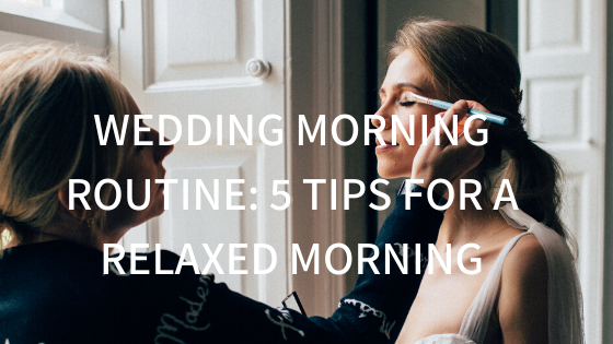 YOUR WEDDING MORNING SCHEDULE