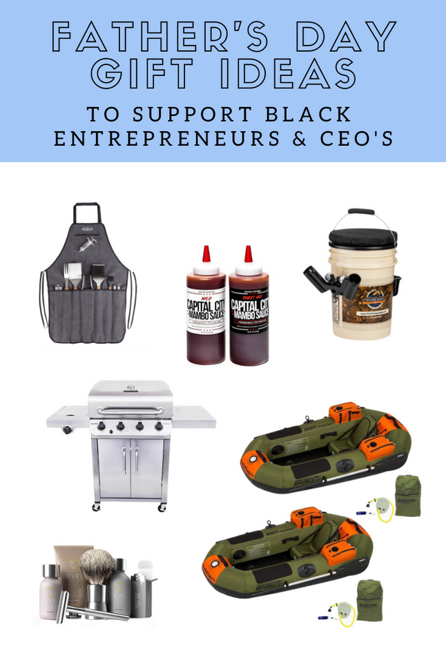 Father's Day Gift Ideas to Support Black Entrepreneurs and CEO's