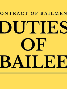 What Are The Duties Of Bailee   What Is Contract of Bailment