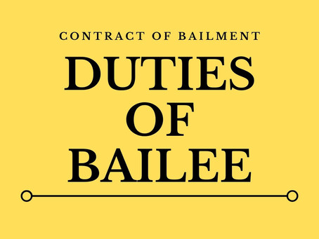 Duties Of Bailee | Contract of Bailment