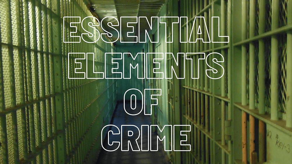 Essential Element Of Crime