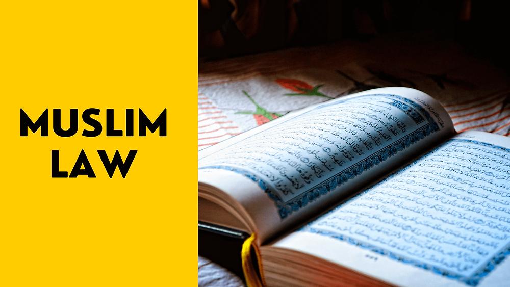 Indian Muslim Law