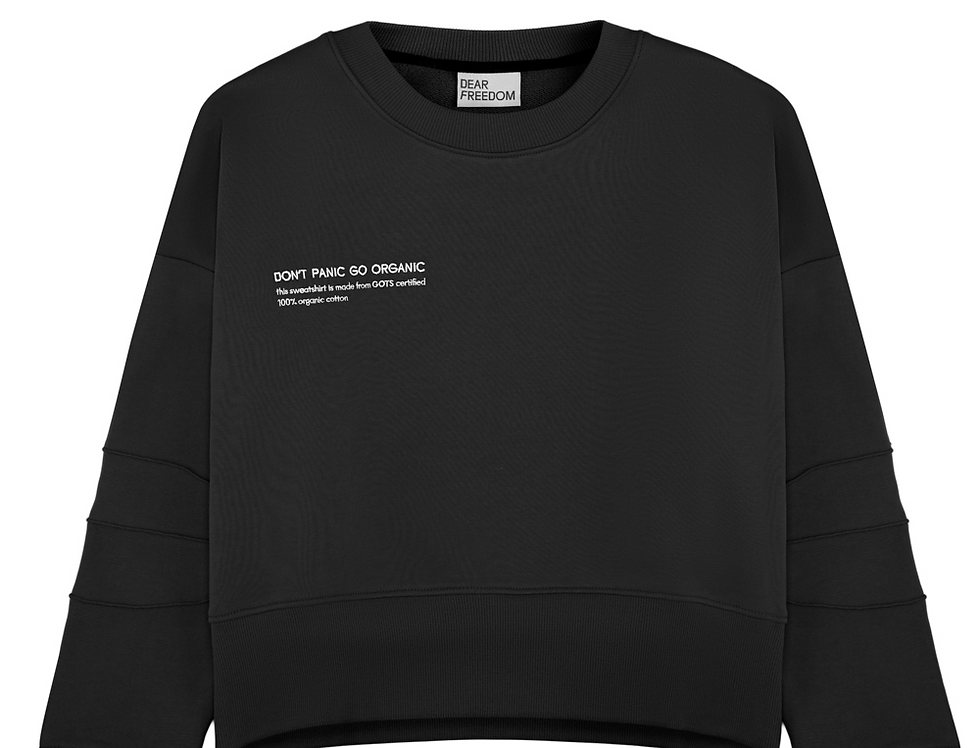 "Black Sweatshirt ""DON'T PANIC GO ORGANIC"" Dear Freedom"