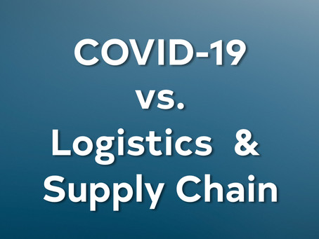 Overview: The Impact that COVID-19 is Having On Logistics and Supply Chain