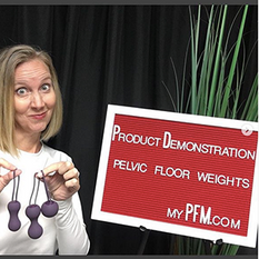 Product Demonstration Pelvic Floor Weights
