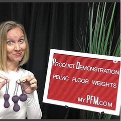 Product Demonstration Pelvic Floor Weights