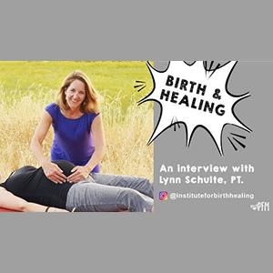 Birth & Healing
