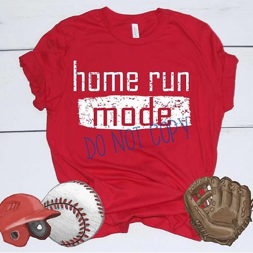 Home Run Mode