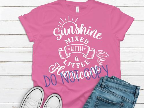 Sunshine Mixed with Hurricane