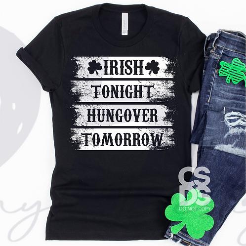 Irish Tonight, Hungover Tomorrow